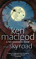 The Sky Road: Book Four: The Fall Revolution Series (Fall Revolutions)