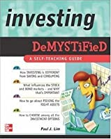 Investing Demystified: A Self-teaching Guide
