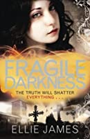 Fragile Darkness: A Midnight Dragonfly Novel