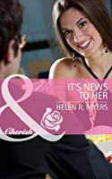 It's News to Her (Mills & Boon Cherish)