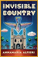 Invisible Country: A Mystery