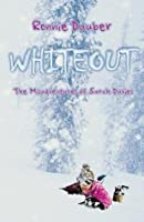 Whiteout (The Misadventures of Sarah Davies)