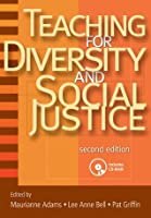 Teaching for Diversity and Social Justice: A Sourcebook