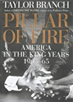 Pillar of Fire: America in the King Years, 1963-64
