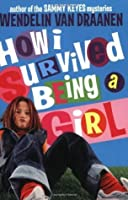 How I Survived Being a Girl