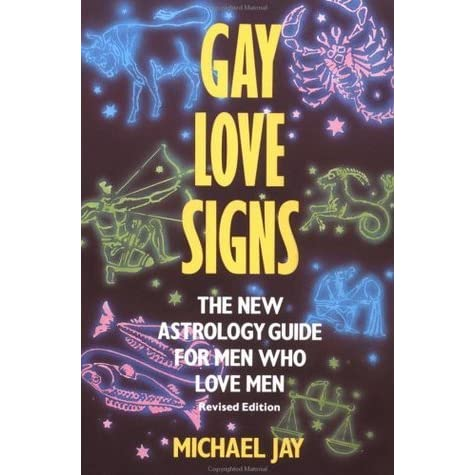 gay astrology the complete relationship guide for men