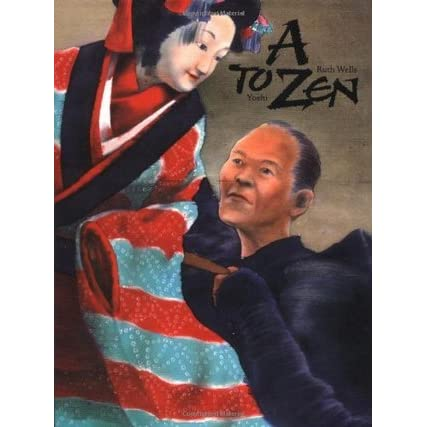 A to zen a book of japanese culture by ruth wells for Zen culture jewelry reviews