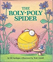 The Roly- Poly Spider