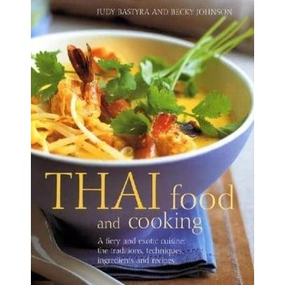 Thai food and cooking a fiery and exotic cuisine the for Age cuisine express