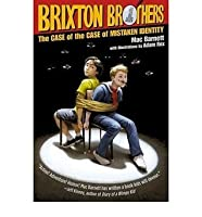 Case of the Mistaken Identity #1 The Brixton Brothers