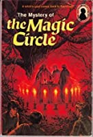 The Mystery of the Magic Circle  (Alfred Hitchcock and The Three Investigators, #27)