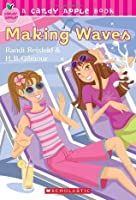 Making Waves (Candy Apple, #10)