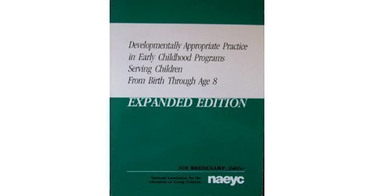 essays on developmentally appropriate practice Teachers' perceptions of developmentally appropriate practice in early learning programs and her encouragement during the research and writing process developmentally appropriate practice (dap.