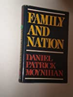 Family and Nation: The Godkin Lectures, Harvard University
