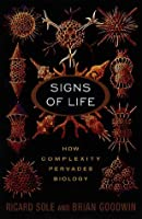 Signs Of Life: How Complexity Pervades Biology