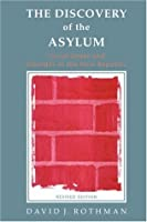 The Discovery of the Asylum: Social Order and Disorder in the New Republic (New Lines in Criminology)