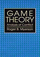 Game Theory: Analysis of Conflict,