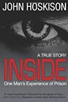Inside - One Man's Experience of Prison