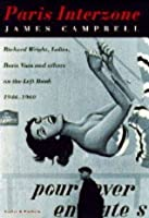 Paris Interzone: Richard Wright, Lolita, O and Others on the Left Bank, 1946-60