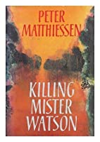killing mister watson Find your next read booklists for kids booklists for teens.