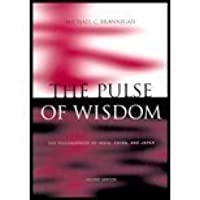Pulse of Wisdom: The Philosophies of India, China, and Japan-Textbook Only
