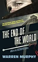 The End of the World: From the Scrolls of Sinanju