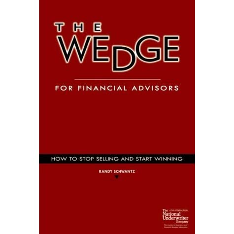 The Wedge For Financial Advisors By Randy Schwantz. Home Security Companies In Maryland. 2 Year Phd Programs Online St Jude Feast Day. How To Remove Your Information From The Internet. School Psychology Phd Programs. Pediatric Dentist Sacramento Ca. Xss Vulnerability Scanner Receive Fax Google. Divorce Attorneys In Pa Fau School Of Nursing. Coast To Coast Office Supplies