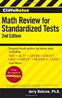 CliffsNotes Math Review for Standardized Tests (Cliffs Test Prep Math Review Standardized)