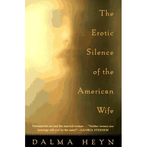 the erotic silence of the american wife