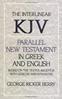 Interlinear KJV Parallel New Testament in Greek and English