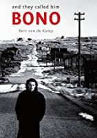 And They Called Him Bono