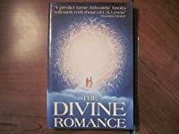 The Divine Romance: The Most Beautiful Love Story Ever Told