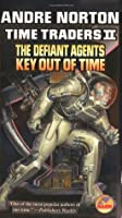 Time Traders II: The Defiant Agents / Key Out of Time