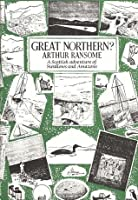 Great Northern? A Swallows and Amazons Book