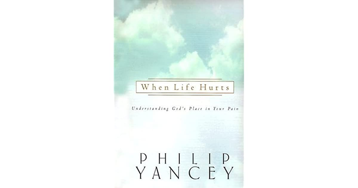 the philosophy about pain in where is god when it hurts by philip yancey Where is god when it hurts is a question many of us have asked before christians or not, we all have experienced some form of pain, suffering and heartbreak at some point in our lives there are times when we are so troubled by challenges, obstacles and medical conditions in our lives that we can't seem to see the light at the end of the tunnel.
