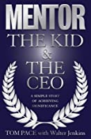 Mentor: The Kid & The CEO