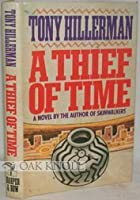 A Thief of Time (Navajo Mysteries, #8)