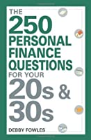 The 250 Personal Finance Questions for Your 20s and 30s