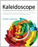 Kaleidoscope: Contemporary and Classic Readings in Education