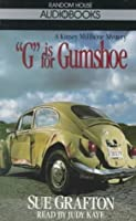 G is for Gumshoe  (Kinsey Millhone Mystery)