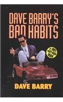 Dave Barry's Bad Habits