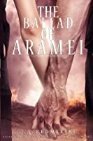 The Ballad of Aramei (The Darkwoods Trilogy #3)