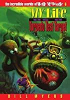 My Life as a Torpedo Test Target (The Incredible Worlds of Wally McDoogle #6): 006