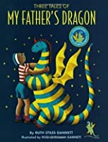 Three Tales of My Father's Dragon: 50th Anniversary Ed