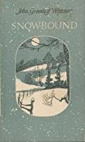 Snow-bound and Other Poems