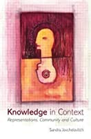 Knowledge in Context: Representations, Community and Culture