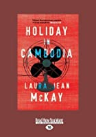 Holiday in Cambodia (Large Print 16pt)