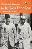 India Wins Freedom: The Complete Version
