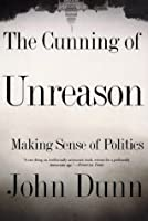 The Cunning Of Unreason