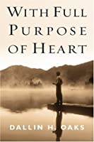 With Full Purpose of Heart
